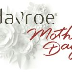 Davroe Mothers Day